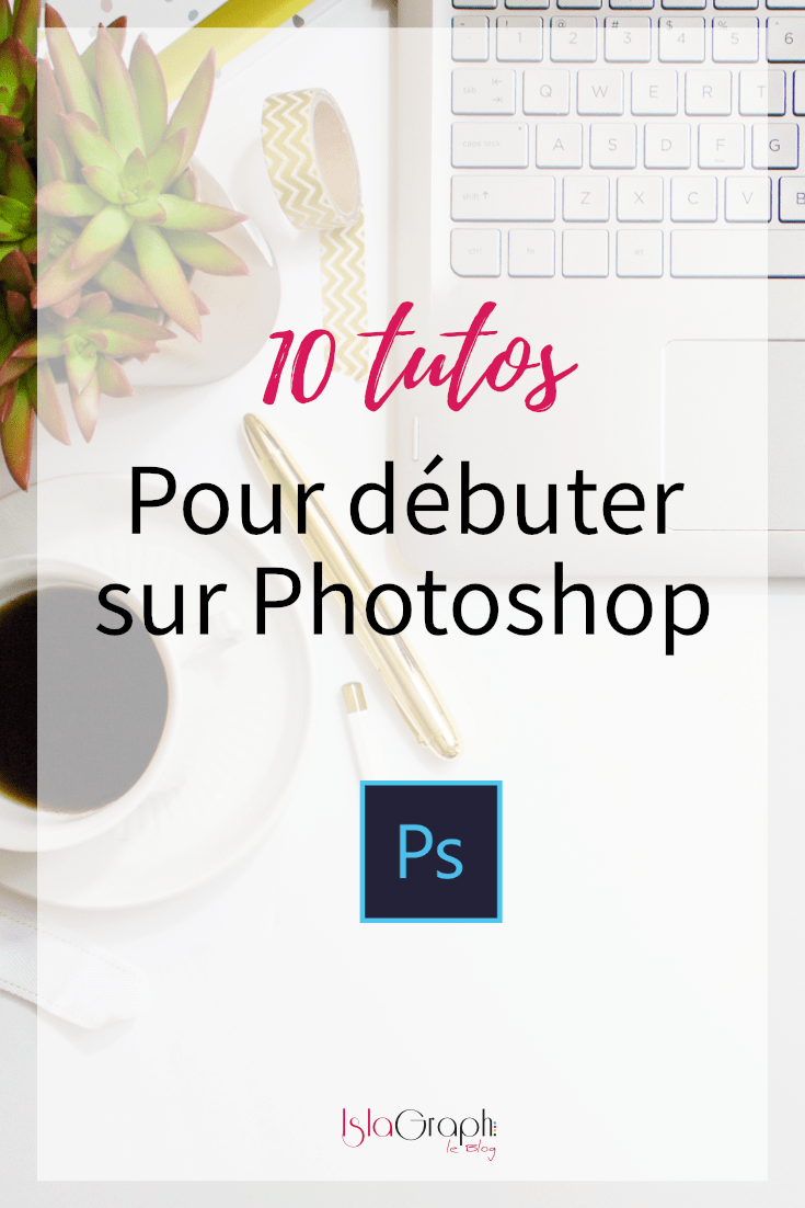 10_tutos_adobe_photoshop_debutant