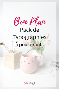 Bon plan : Pack de typographies à prix réduits !