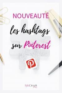 Nouveauté Pinterest : Ca y est ! Pinterest a intégré les hashtags. Je te dis tout sur cette nouveauté.