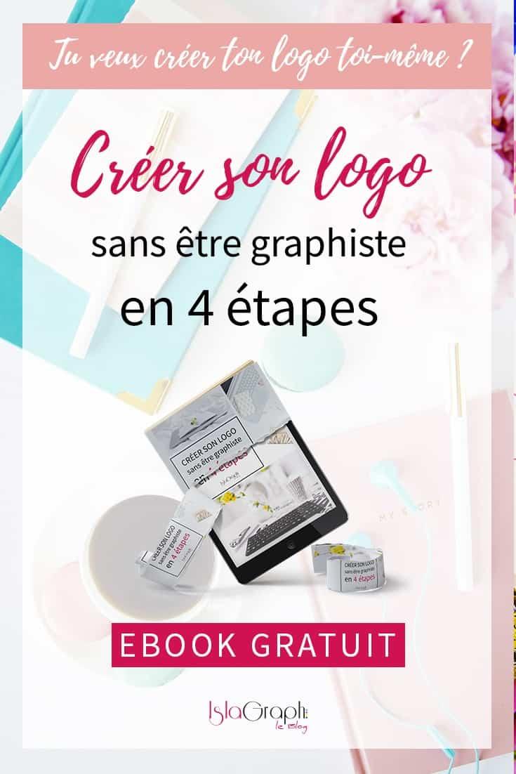 Tu veux créer ton logo par toi-même ? Je t'explique comment le réaliser en 4 étapes !