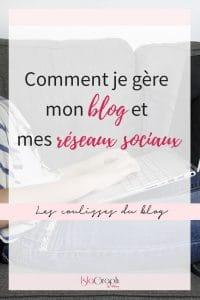 Je t'emmène dans les coulisses du blog, je t'explique comment je m'organise pour gérer le blog et mes réseaux sociaux.