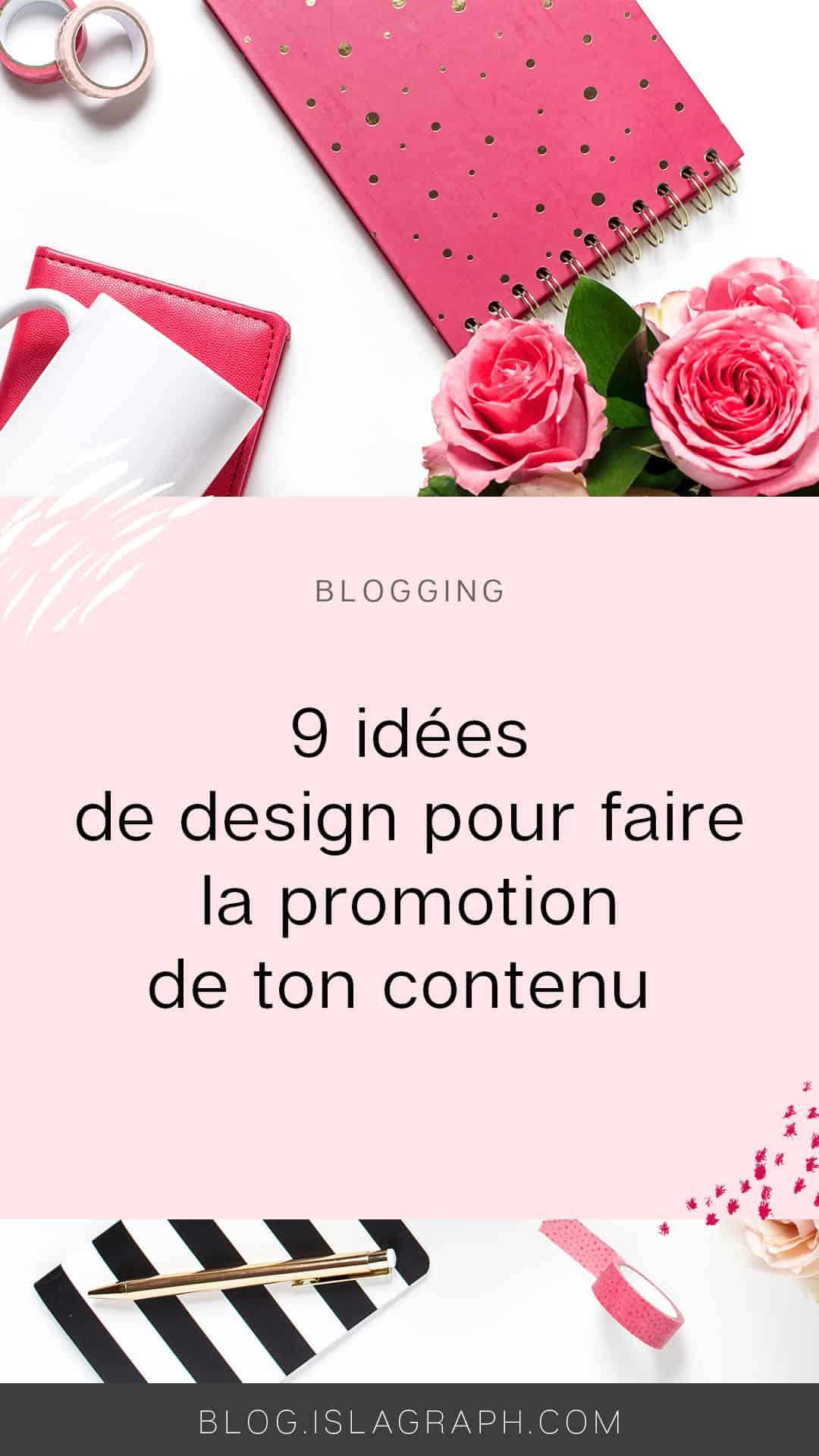 Tu souhaites faire la promotion d'un nouveau produit, d'un nouveau cadeau gratuit ou d'un nouvel article de ton blog ? Voici 9 idées de visuels que tu peux créer pour en faire la promotion.